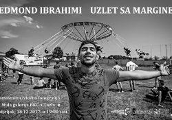 """Samostalna izložba fotografija """"UZLET SA MARGINE"""" - EDMOND IBRAHIMI (2017)"""